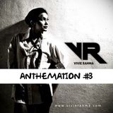 ANTHEMATION #3 (Vivie Rahma Promo Mix)