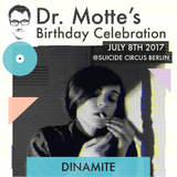 DINAMITE for Dr. Motte's Birthday Celebration 2017 // #dmbc2017