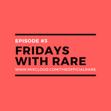 Fridays With Rare   Episode 3