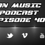 ANDE-On Music Podcast Episode 40.August 2016