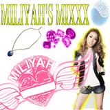 Miliyah's Mixxx