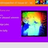 Retrospective Of House '91 - '95 (John Kelly)