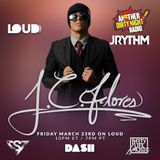 "Another Dirty Night Radio, Guest DJ ""JC Flores"" on Dash Radio March 23rd, 2018"