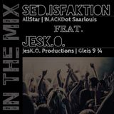 JesK.O. in the Mix with AllStar SE'd.isfaktion | 28-09-14