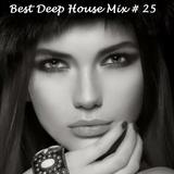 Best Deep House Mix # 25