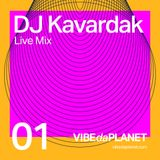 DJ Kavardak LIVE MIX Vol. 1 @ VIBEdaPLANET.com