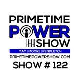Primetime Power Show | Show # 122 | 010117