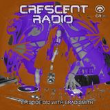 Brad Smith (aka Sleven) - Crescent Radio 82 (November 26, 2017)