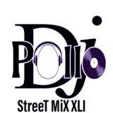 StreeT MiX XLI - Dj Pollo