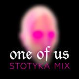 One of Us — Stotyka mix