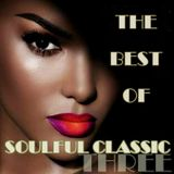 Franco Rana present : The Best of Soulful Classics  in Three