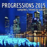 Progressions 2015 | Mixed by Yukun