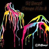 Dj Benyi House Mix 3