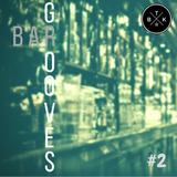 Bar Grooves #2