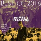 CRIMES & TREASONS BEST OF 2016