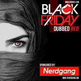 Black Friday || Dubbed Red 2