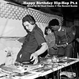 Happy Birthday Hip-Hop Pt2