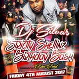 "DJ SILVA'S ""STRICTLY SHELLINZ"" BIRTHDAY BASH PROMO MIX 2017"