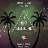 DUBIX - Dj set @ LA NUIT ELECTROPIK (15/04/17)