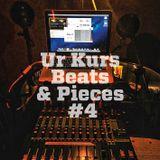 Ur Kurs Radio Show: Beats & Pieces #4