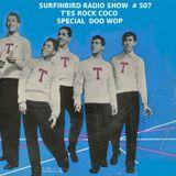 SURFINBIRD RADIO SHOW # 507 T'ES ROCK COCO - SPECIAL DOO WOP