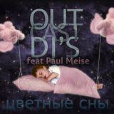 OutCast Dj's feat. Paul Meise - Цветные Сны #29 mixed by Seven24