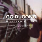 Go Dugong - Nostalgico 90 [RapBurger Exclusive]