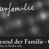 Gundula is BULK (1st May in Berlin mix) - By Freund der Familie