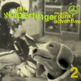 6th Wolpertinger side two- The Deuschpunk Adventure