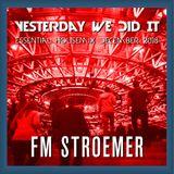 FM STROEMER - Yesterday We Did It Essential Housemix December 2018   www.fmstroemer.de