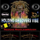 REGGAE MIDDLESBROUGH PRESENTS DI LOVERS SELECTION 2