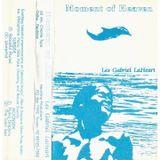 Les Gabriel LaHeart | Moment Of Heaven