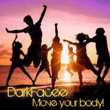 DarkFacee - Move your body 2013(Autumn)