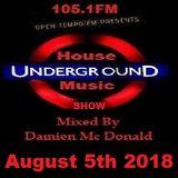 Opentempo Underground House Music Show 05/08/2018