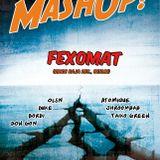 Fexomat @Mashup Epic [Loft/Vienna] 2011 [1st hour]