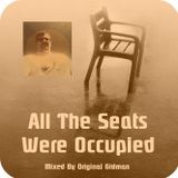 """""""All The Seats Were Occupied"""" - Exclusive Guest Session by Original Gidman"""