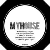 MyHouse presents Spring Sampler - 6AM Mix by Ignacio Lopez