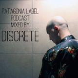 DISCRETE - Patagonia Label Podcast 026