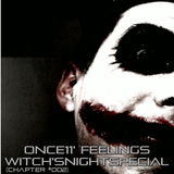 Once11' Feelings (Chapter #002) Witch'sNightSpecial!