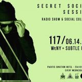 Secret Society Sessions Episode #117 - Hour #2 with WtNY  (June 2017)
