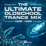 The Ultimate Oldschool Trance Mix - 1992-1995