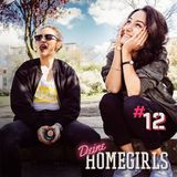#12 Deine Homegirls - Podcast
