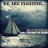 DJ MAX NEWMAN- WE ARE FLOATING (Club & Tech house live session)