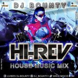 Hi-Rev House Music Mix CD by Dj Bounty