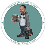 45 Live Radio Show pt. 45 with guest DJ MR THING