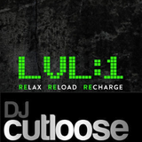 LVL 1 DJ CUTLOOSE SESSIONS PT 1.1