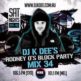 RODNEY O'S BLOCK PARTY (KIIS FM & IHEARTRADIO) MIX 34 (THROWBACKS)