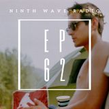 NINTH WAVE RADIO - Episode 062 | JULY 3 2019