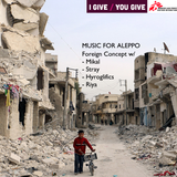 Foreign Concept- Music for Aleppo