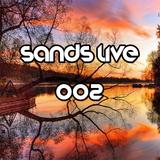 SANDS LIVE 002